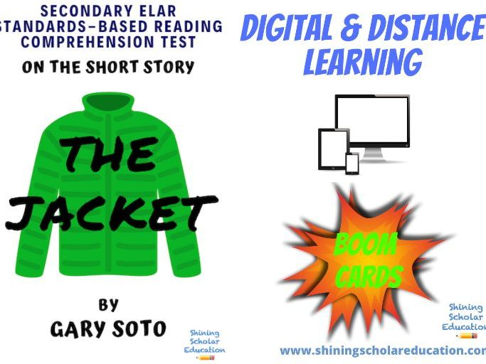 """The Jacket"" by G. Soto *ONLINE* (BOOM CARDS) Reading Comprehension Test"