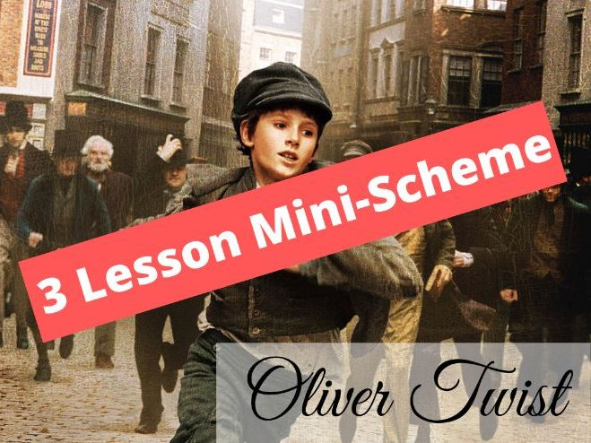 Mini-Scheme: Oliver Twist (KS3 19th Century English Literature)