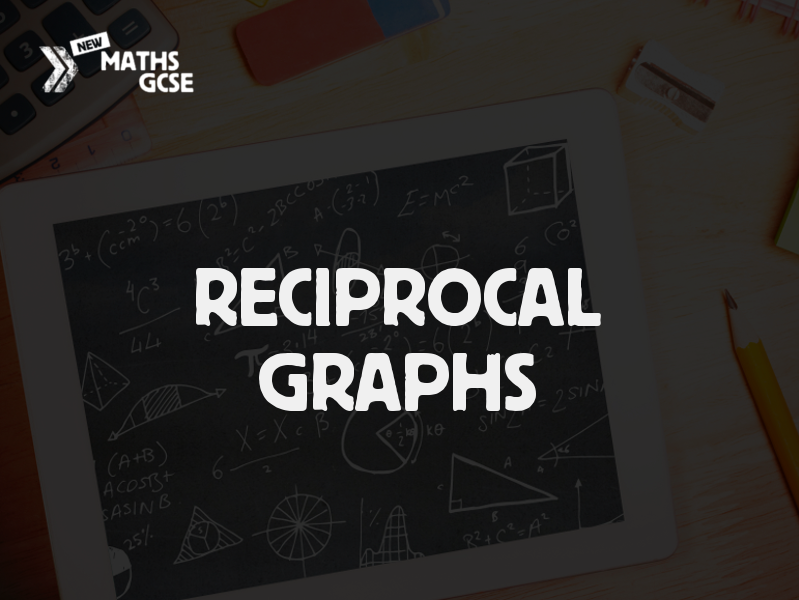 Reciprocal Graphs - Complete Lesson