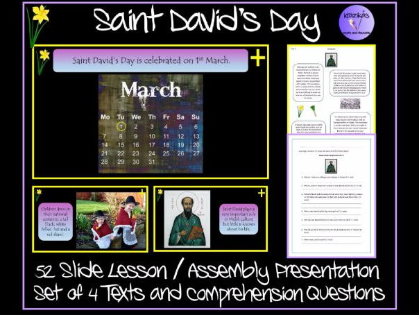 St. David's Day - Lesson / Assembly Presentation and Set of 4 Information Texts and Comprehensions