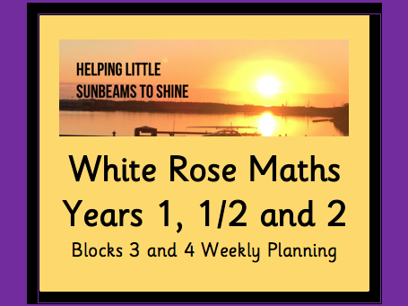 KS1 White Rose Maths Planning Blocks 3 and 4