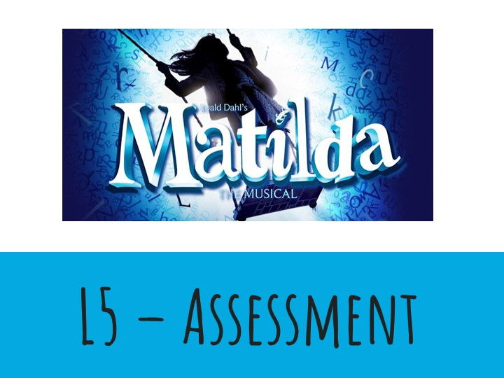 Dance KS3 Musical Theatre: Matilda Lesson 5