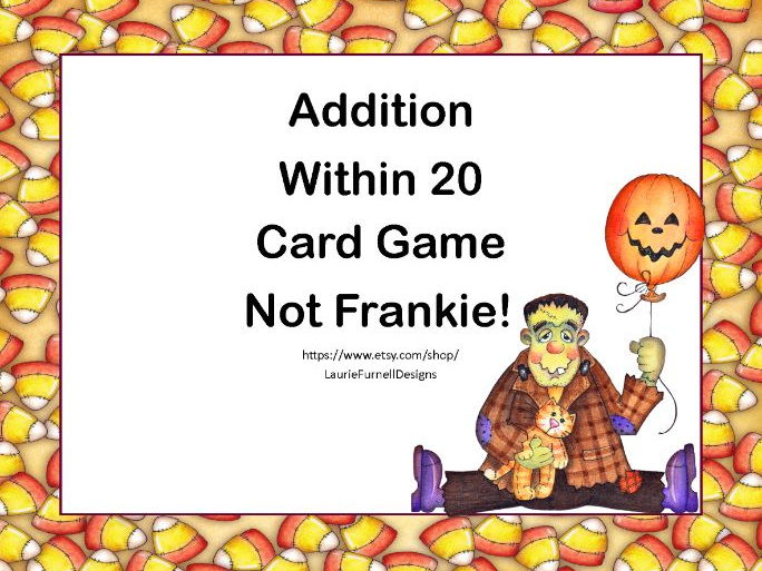 Addition Within 20-Card Game-Halloween-Not Frankie!
