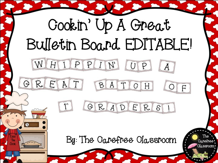 Bulletin Board Set EDITABLE: Cooking Themed Back To School Set