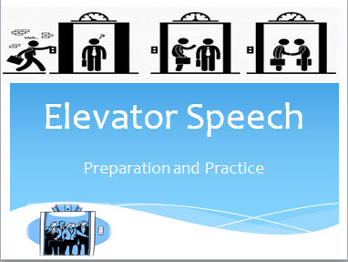 Preparing an Elevator Speech - Powerpoint