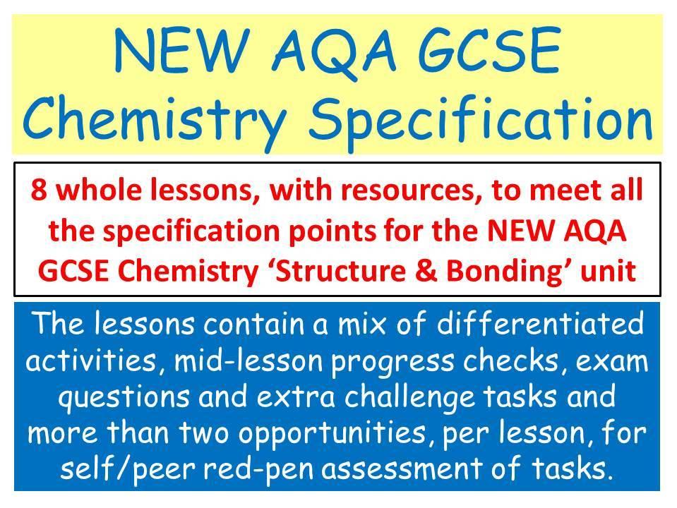 NEW AQA GCSE Chemistry - 'Structure & Bonding' lessons