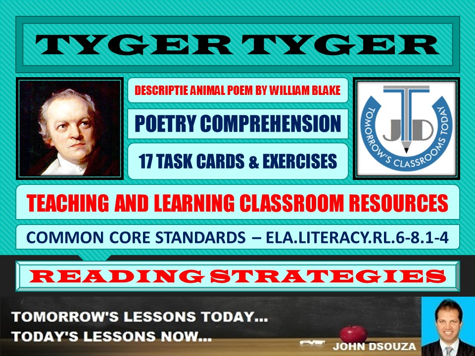 TYGER TYGER (THE TIGER) BY WILLIAM BLAKE - 17 WORKSHEETS WITH ANSWERS