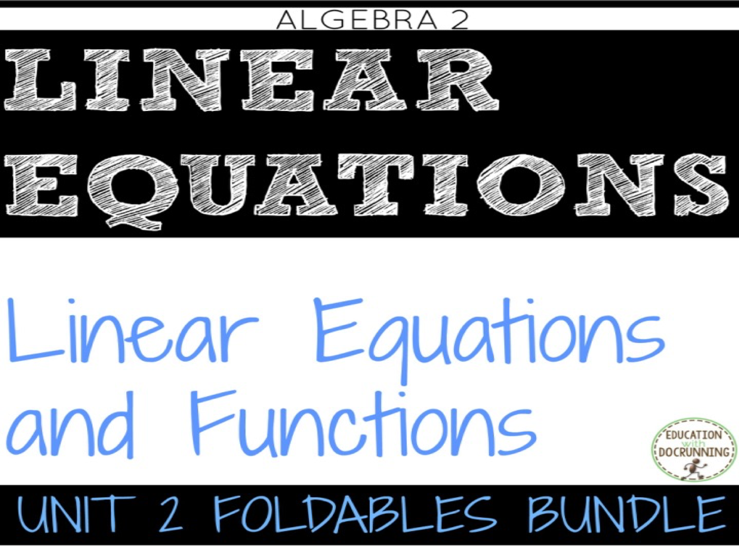 Linear Equations and Functions INTERACTIVE NOTEBOOK ONLY