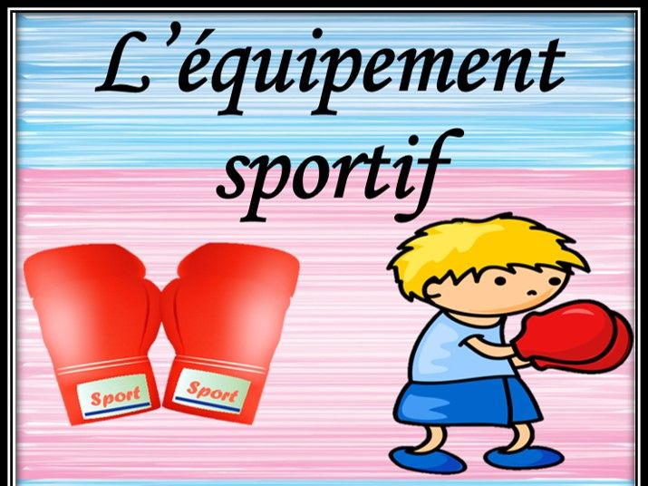 Sport equipment in French.  Guessing game.
