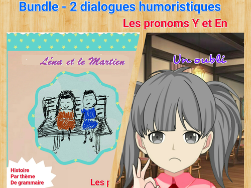 French pronouns Y and EN - Bundle of 2 stories/dialogues with exercises