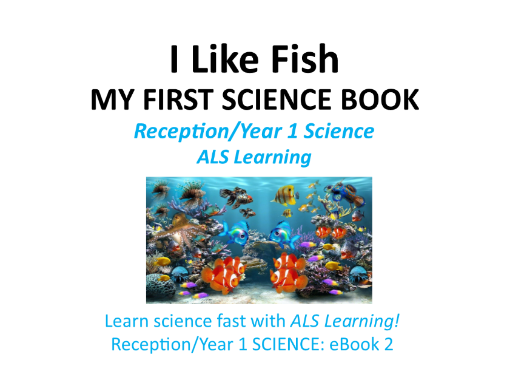 I Like Fish-My First Science Book Yr 1/Reception