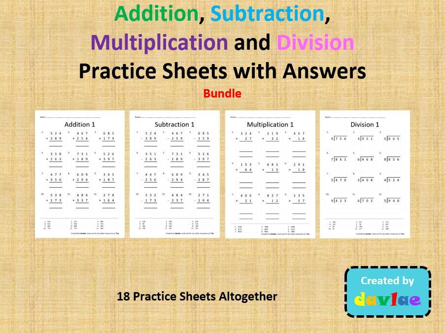 Addition, Subtraction, Multiplication and Division Practice Sheets Bundle