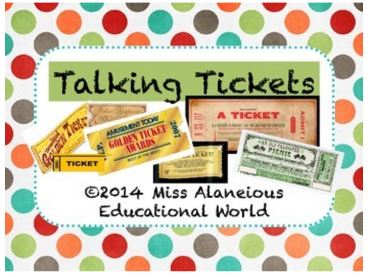 Classroom Management ~ Talking Tickets!