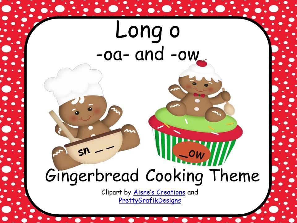 Long Vowel O - Gingerbread Theme