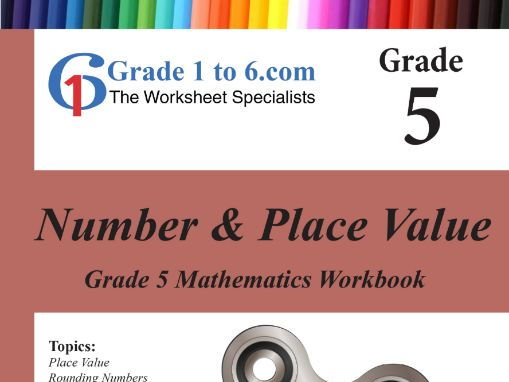 Number & Place Value Grade 5 Maths Workbook from www.Grade1to6.com Books