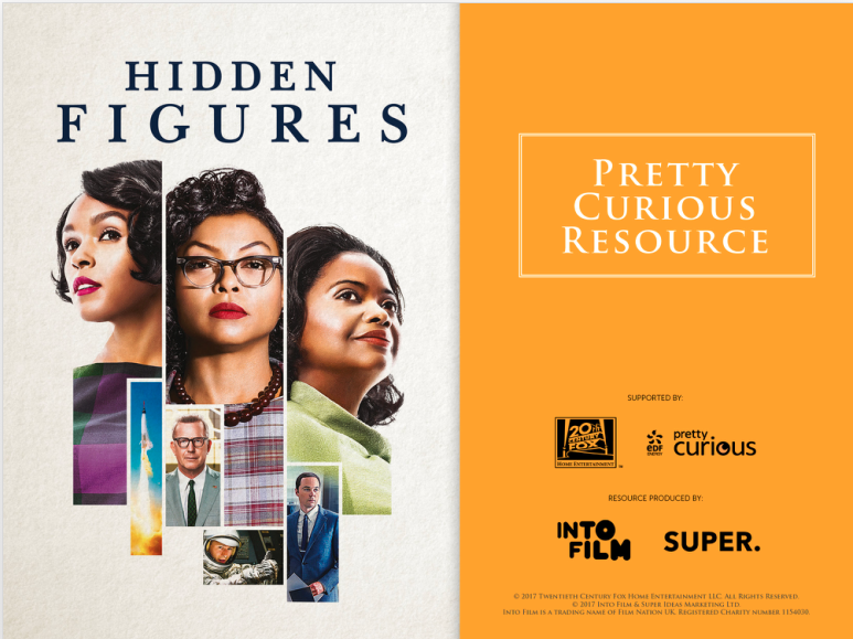Hidden Figures Pretty Curious Classroom Resource By Intofilm
