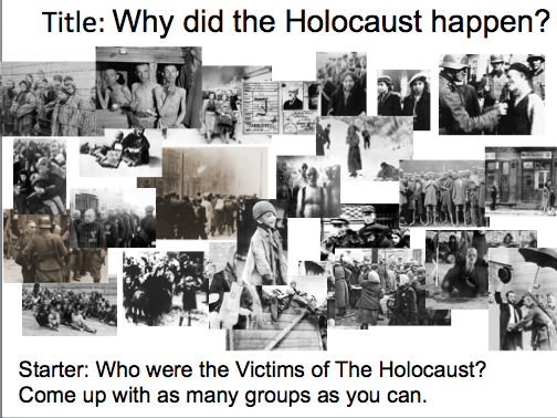 Year 9 Nazi Germany- Lesson 4 Why did the Holocaust happen?