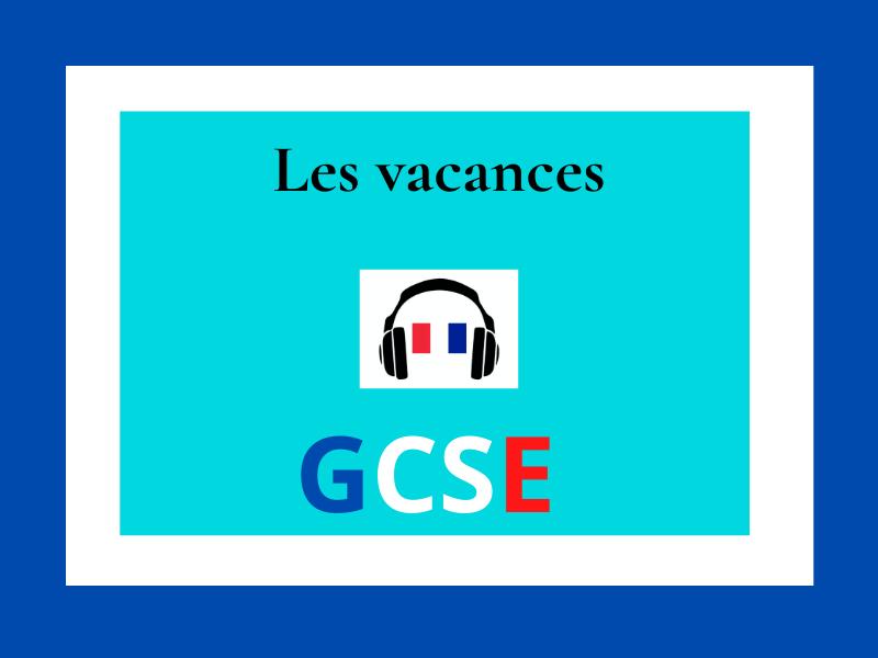 French GCSE listening Holidays