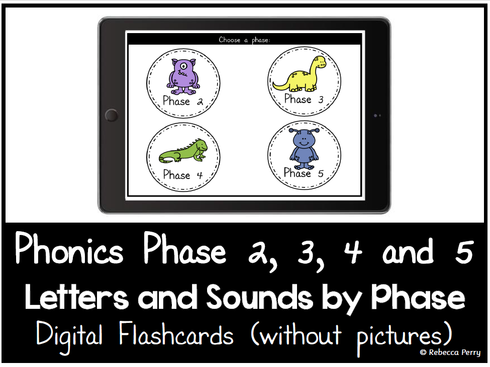Phonics Phase 2,3,4,5 - Digital Flashcards - Phonics by Phase - Letters & Sounds