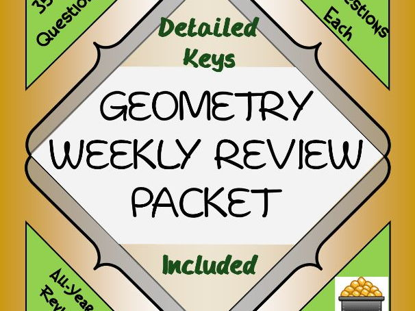 Geometry Weekly Review Worksheets Packet
