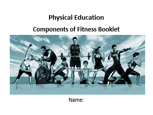 Components of Fitness Booklet - Non GCSE Booklet