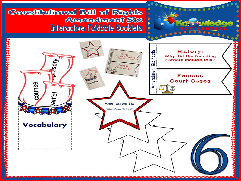 Constitutional Bill of Rights: Amendment Six Interactive Foldable Booklets