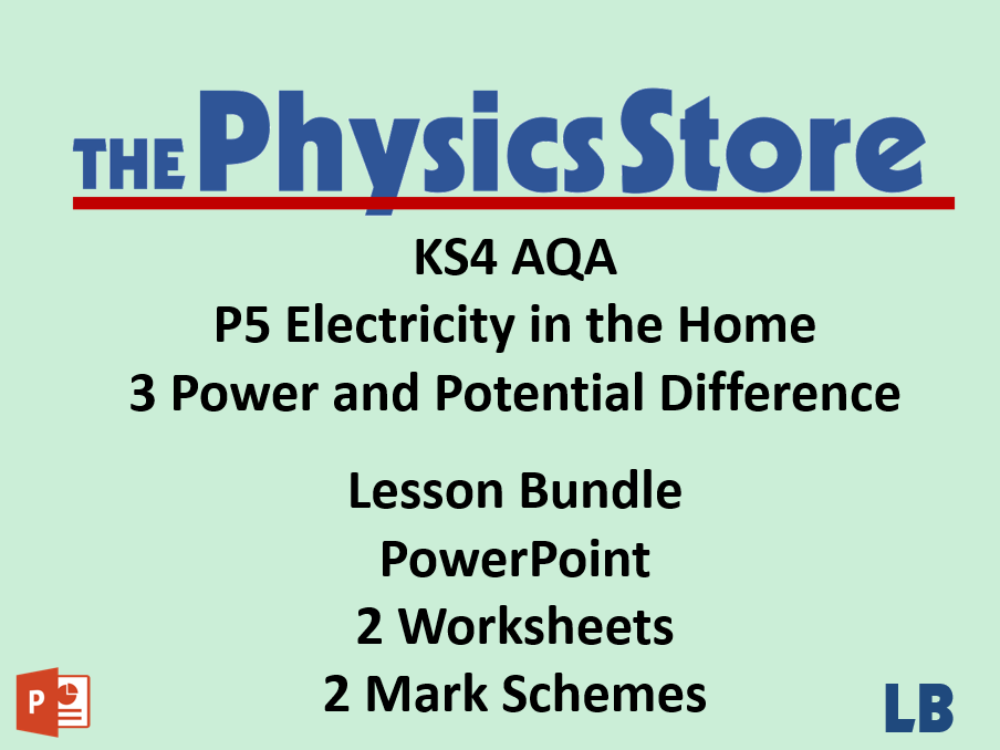 KS4 Physics AQA P5 3 Power and Potential Difference Lesson Bundle