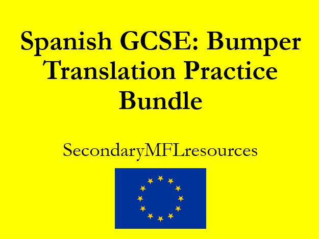 Spanish GCSE Translation Bundle:  sentence drills & exam passages into English and Spanish