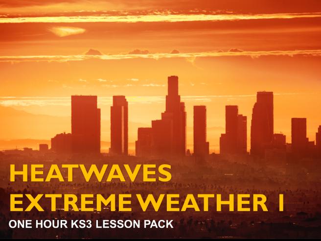 Extreme Weather 1: Heatwaves & Anticyclones (KS3)