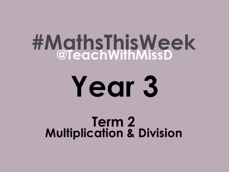 Year 3 #MathsThisWeek - Term 2