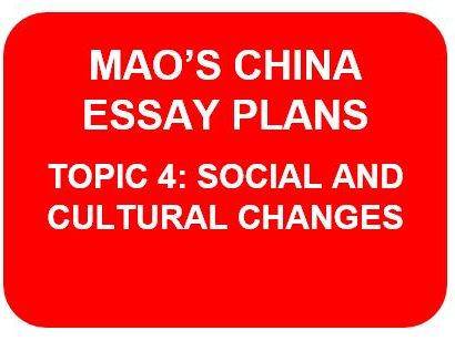 MAO'S CHINA ESSAY PLANS: TOPIC 4