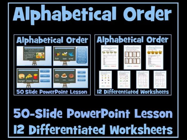 Alphabetical Order - 50 Slide PowerPoint Lesson and Set of 12 Differentiated Worksheets