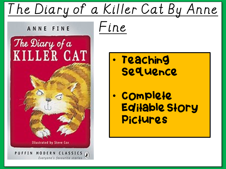 The Diary of a Killer Cat by Anne Fine: Teaching Sequence and Story Pictures
