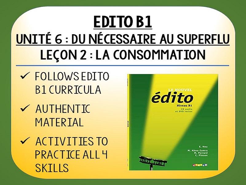 EDITO B1 - Unité 6 - Du nécessaire au superflu - L2