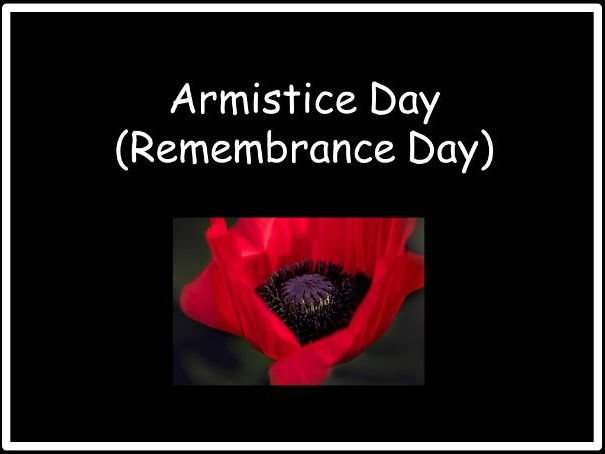 Powerpoint Presentation for discussion about Armistice Day