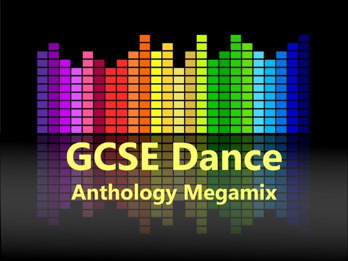 GCSE Dance Anthology Megamix