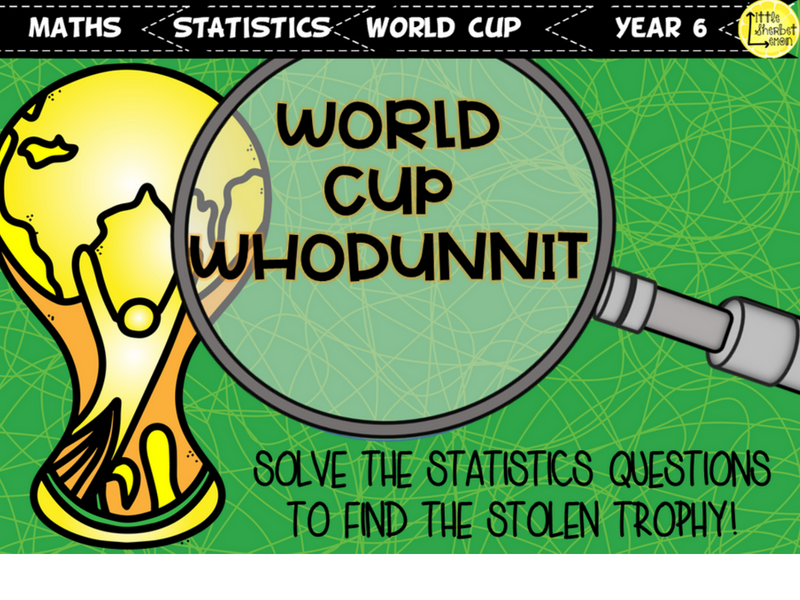 Football World Cup 2018 Whodunnit Activity Yr 6 Statistics