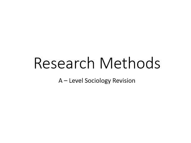Sociology Research Methods A - Level Key Concepts