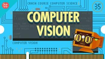 Crash Course Computer Science #35 Computer Vision Q & A-Key