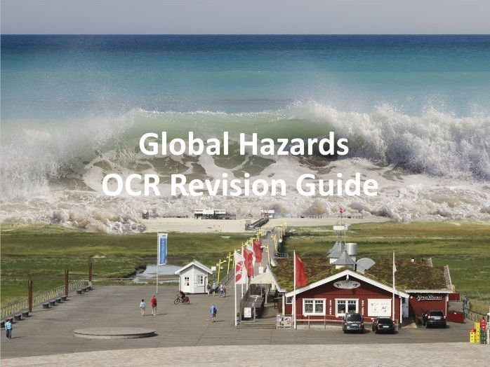 Global Hazards - Revision Guide OCR