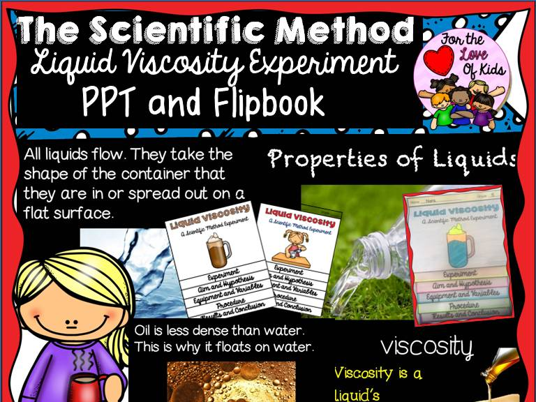 THE SCIENTIFIC METHOD {LIQUID VISCOSITY EXPERIMENT - FLIPBOOK AND EDITABLE POWERPOINT}