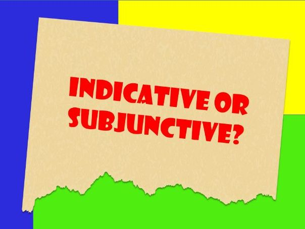 The English Subjunctive.  Indicative and Subjunctive: Single Worksheet with Answers