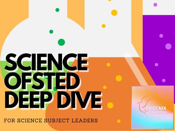 Ofsted Science Deep Dive