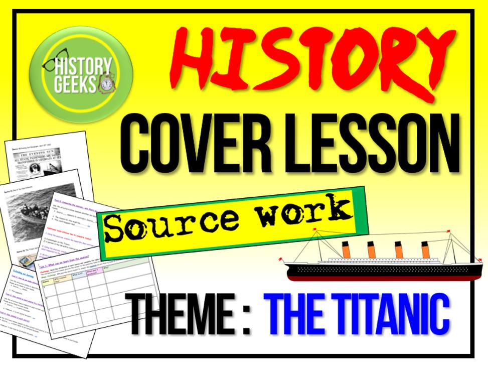 History Cover Lesson - Titanic