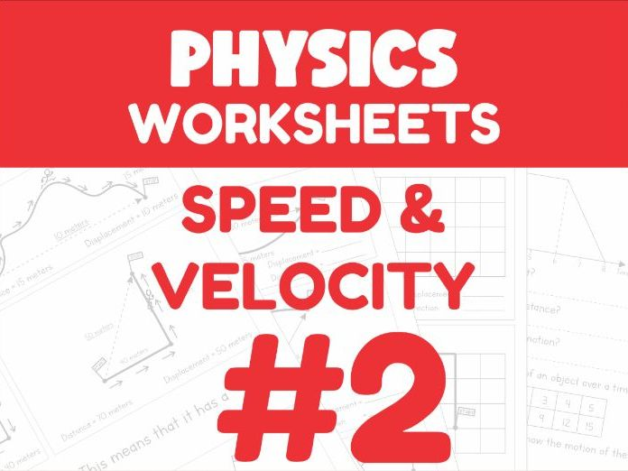 Speed & Velocity - Motion Worksheet #2 (Distance Learning Support)