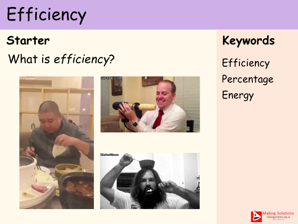 AQA Chapter 1 - Lesson 7 - Efficiency