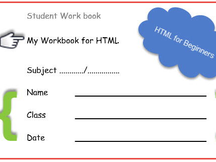 HTML for Beginners Student Worksheet