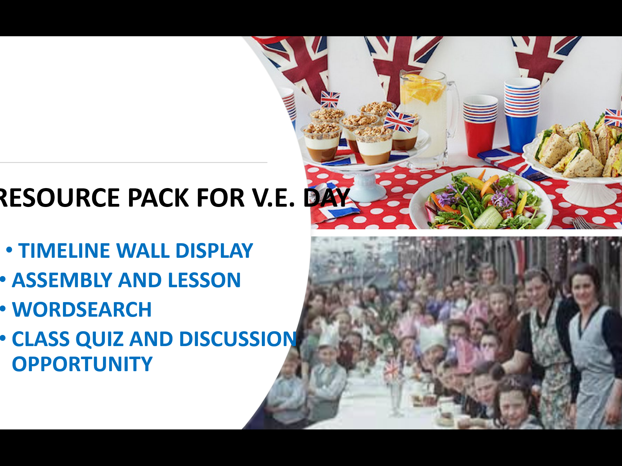ASSEMBLY; LESSON; QUIZZES; WORDSEARCHES AND TIMELINES FOR VE DAY
