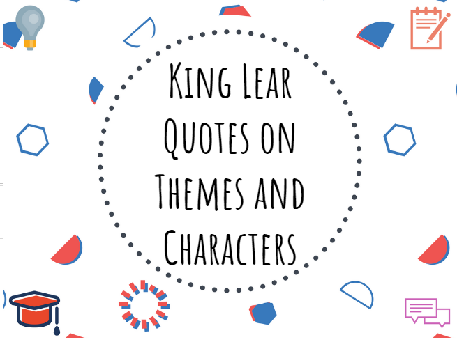 King Lear quotes themes/characters #KingLear #GCSE #ALevel #LeavingCert #English #Quotes #Themes