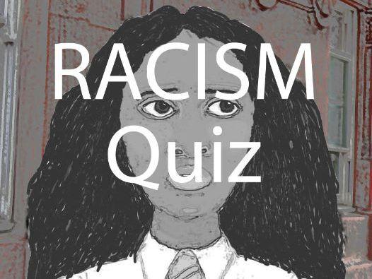 Racism Quiz and Worksheet